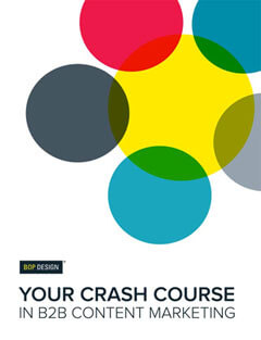Bop Design your crash course in B2B content marketing thumbnail
