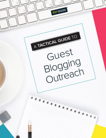 Read A Tactical Guide to Guest Blogging Outreach