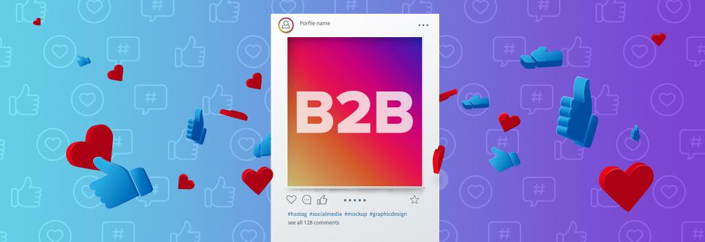 Should B2B Companies Use Social Media?